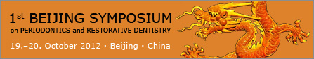 1st Beijing Symposium on Periodontics and Restorative Dentistry 2012