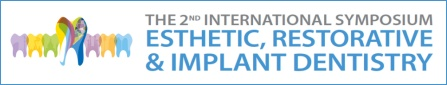 2nd International Symposium on Esthetic, Restorative & Implant Dentistry